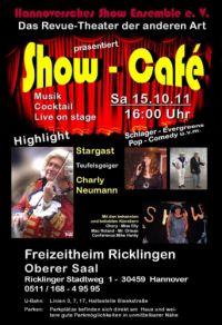 Hannoversches Show Ensemble: Show-Café