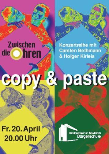 Zwischen die Ohren: copy & paste