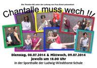 LWS-Theater: Chantalle muss wech