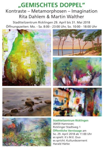 Gemischtes Doppel - Kontraste - Metamorphosen - Imagination - Rita Dahlem & Martin Walther